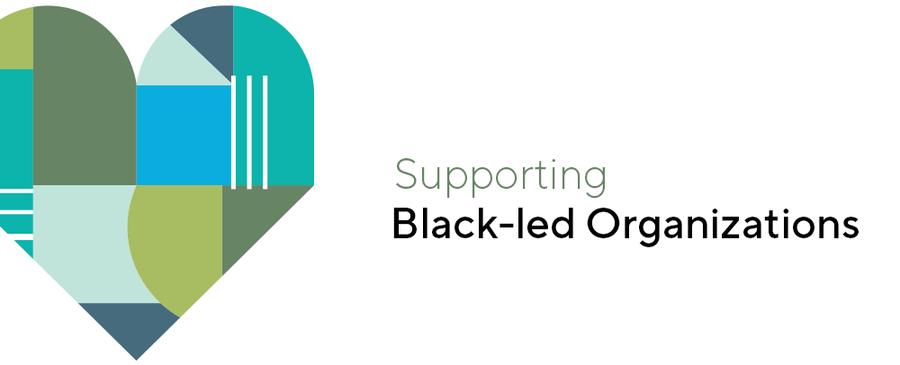 Supporting Black-Led Organizations
