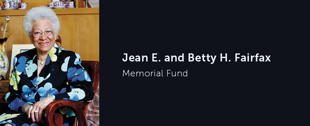 Jean E. and Betty H. Fairfax Memorial Fund