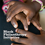 Black Philanthropy Initiative
